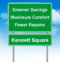 Greener Savings, Maximum Comfort, Fewer Repairs in Kennett Square