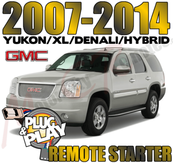 2007 - 2014 GMC YUKON PLUG AND PLAY REMOTE STARTERS