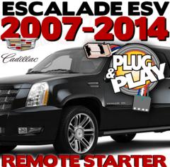 CADILLAC ESCALADE ESV PLUG PLAY REMOTE STARTERS