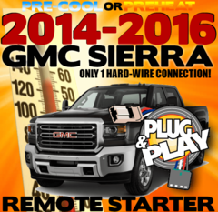 2014 - 2016 GMC SIERRA PLUG AND PLAY REMOTE STARTER KIT.png