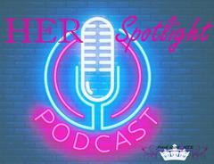 HER Spotlight Podcast