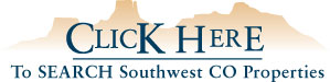 Click Here To Search Southwest CO Properties