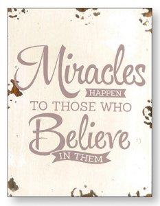 Wall Plaque Miracles Happen.