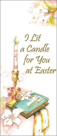 I Lit A Candle For You At Easter
