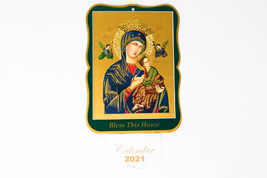 Perpetual Help Bless this House 2021 Calendar.