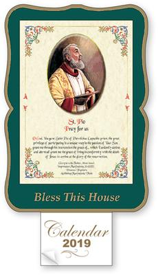 St. Pio Bless this House 2019 Calendar.
